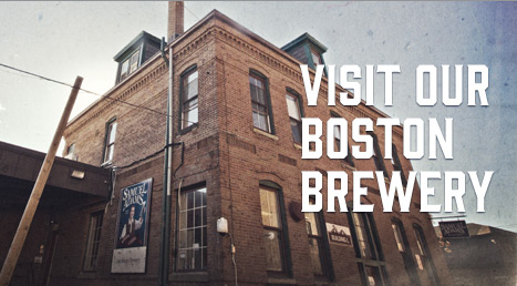 Visit Our Boston Brewery